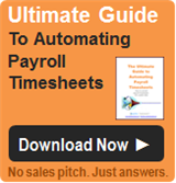 Ultimate Guide To Automating Payroll Timesheets